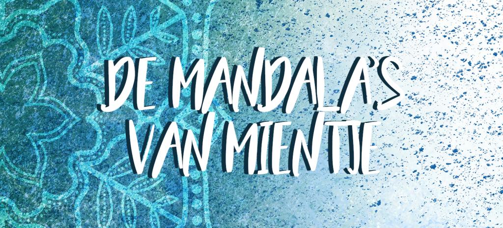 De mandala's van Mientje